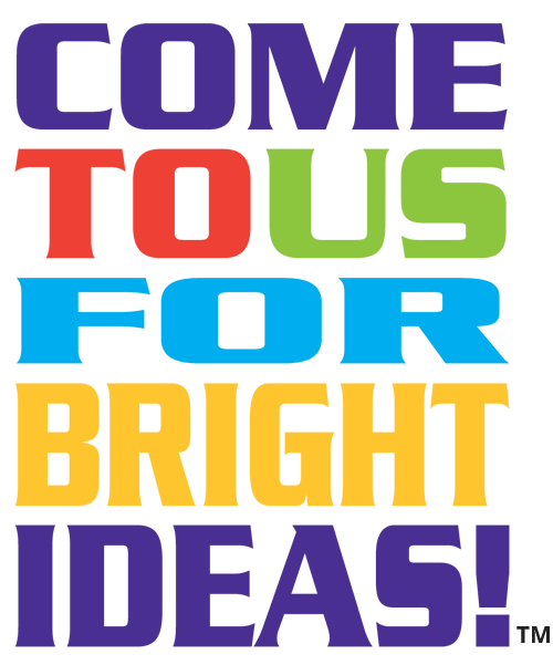 Come to us for Bright Ideas